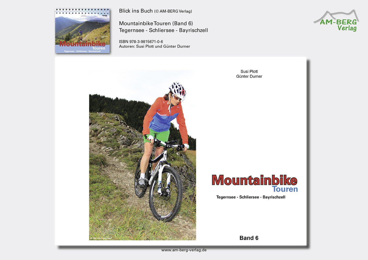 Mountainbike Touren Tegernsee-Schliersee-Bayrischzell (Band 6)_BlickinsBuch1