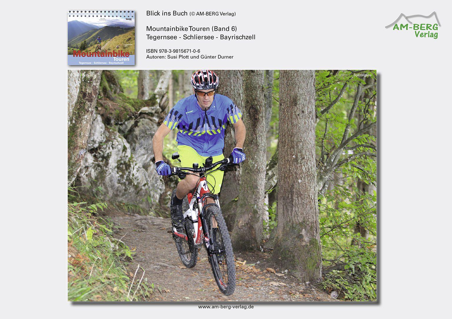 Mountainbike Touren Tegernsee-Schliersee-Bayrischzell (Band 6)_BlickinsBuch4