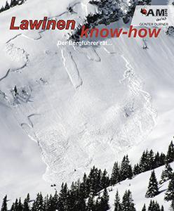 Lawinen know-how, der Bergführer rät ...