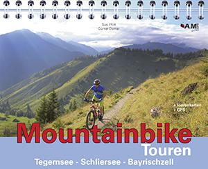 Mountainbike Touren Tegernsee - Schliersee - Bayrischzell (Band 6)