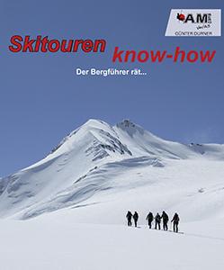 Skitouren know-how, der Bergführer rät ...
